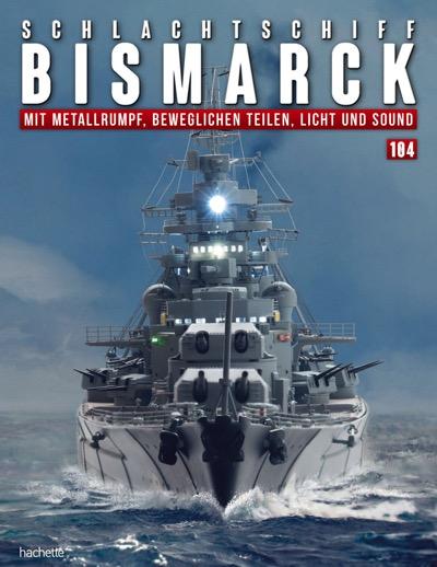 Schlachtschiff Bismarck – Ausgabe 104