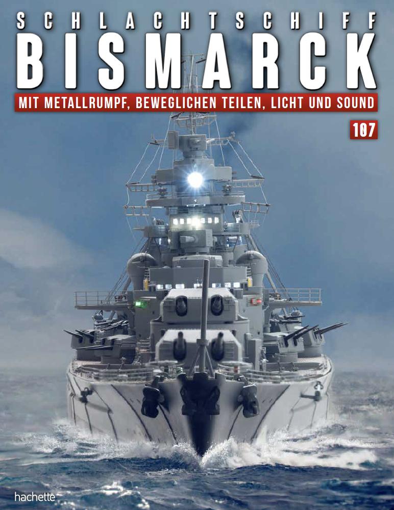 Schlachtschiff Bismarck – Ausgabe 107
