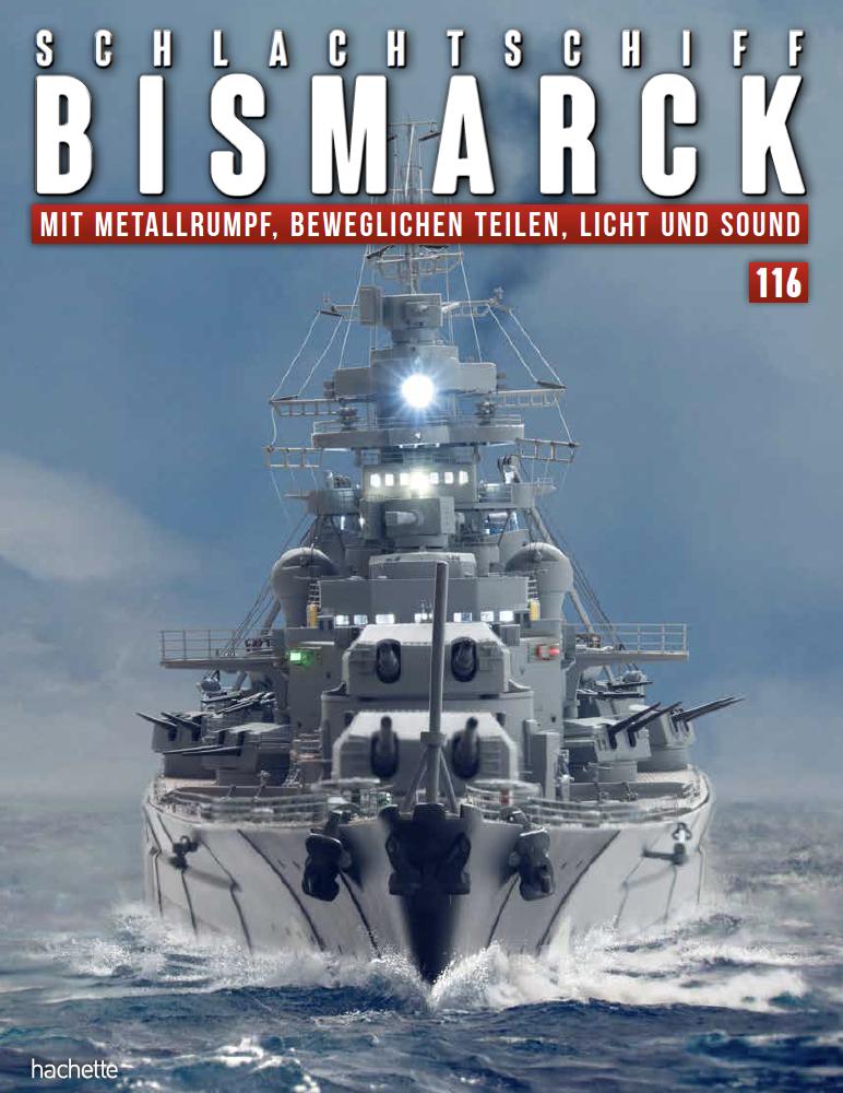Schlachtschiff Bismarck – Ausgabe 116