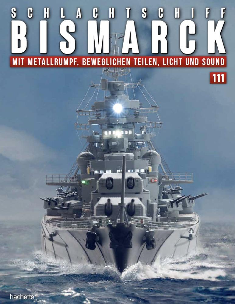 Schlachtschiff Bismarck – Ausgabe 111