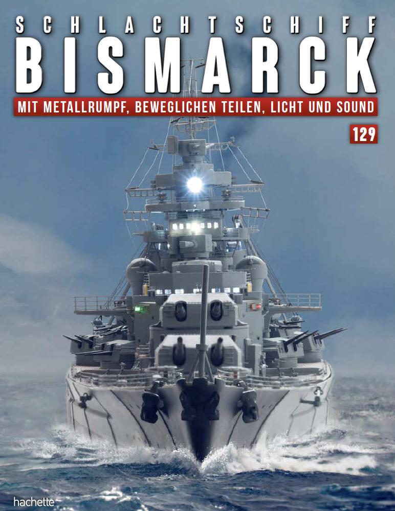 Schlachtschiff Bismarck – Ausgabe 129