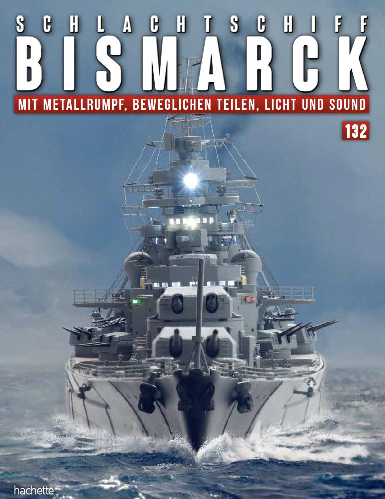 Schlachtschiff Bismarck – Ausgabe 132