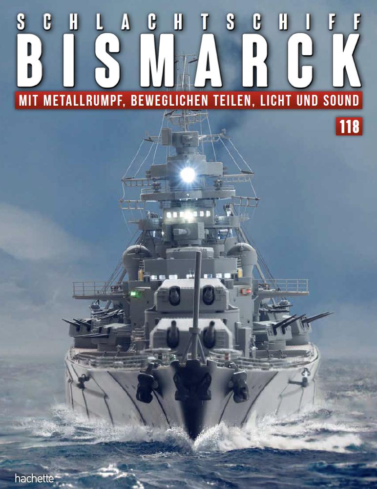 Schlachtschiff Bismarck – Ausgabe 118