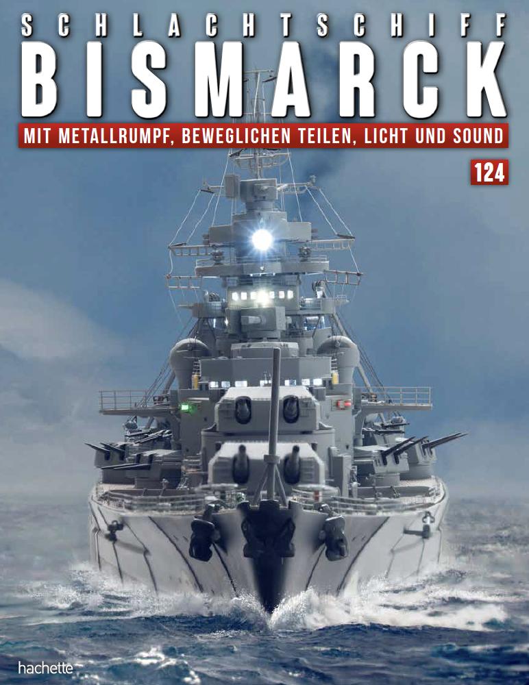 Schlachtschiff Bismarck – Ausgabe 124