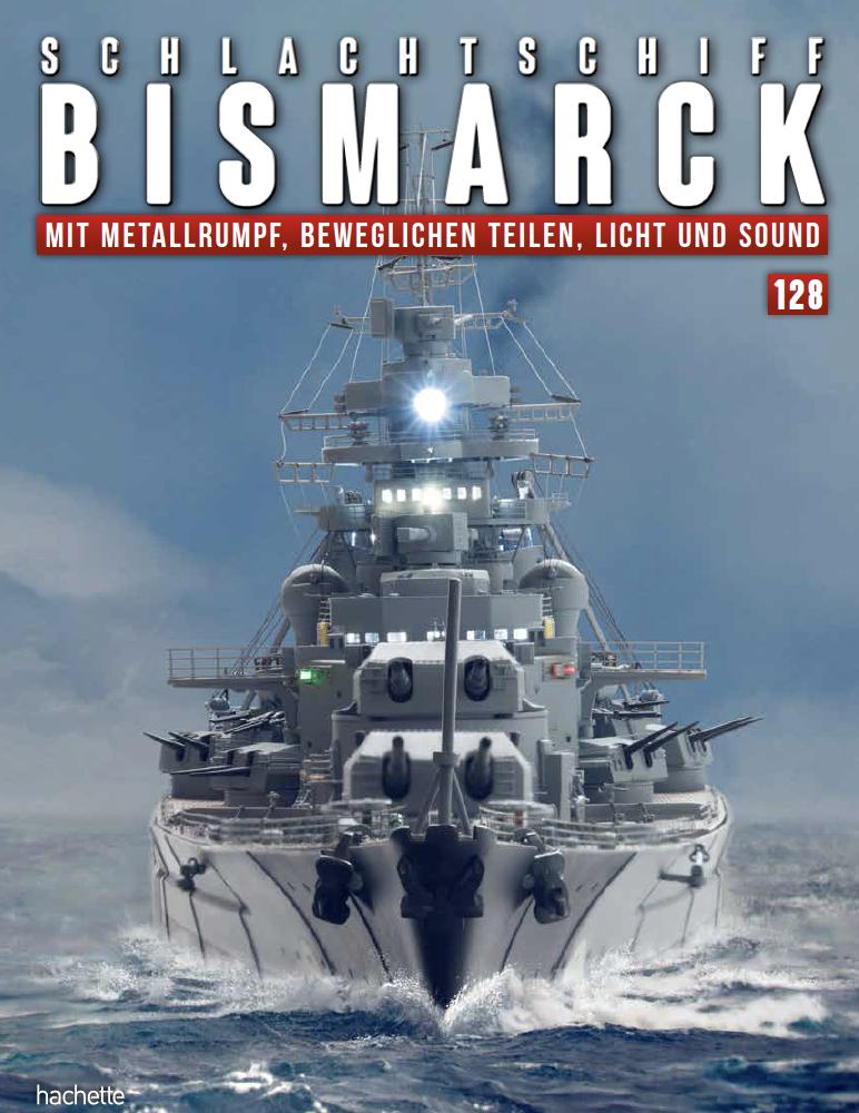Schlachtschiff Bismarck – Ausgabe 128