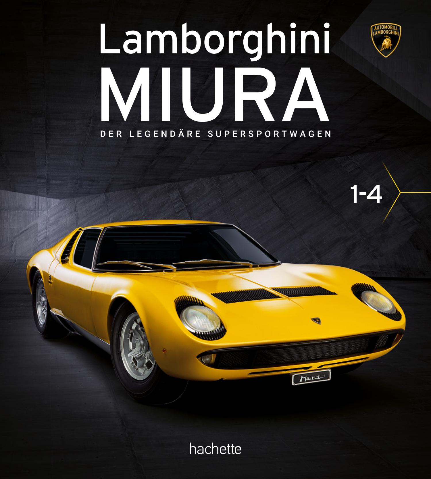 Lamborghini Miura – Lieferung 01